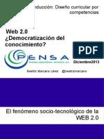 Web 2.0 ¿Democratización del conocimiento? Módulo de Inducción Diplomado -PENSA