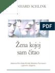 Bernhard Schlink - Žena Kojoj Sam Čitao