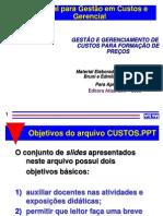GESTÃO E GERENCIAMENTO DE CUSTOS NA FORMAÇÃO DE PREÇOS