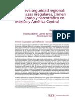 La Nueva Seguridad Regional_C.O. y Narcotrafico Mexico y C.a. 4679-001_g Excelente