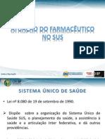 Atuação do Farmacêutico no SUS - 2013