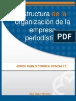 Estructura Organizacion Empresa Periodistica