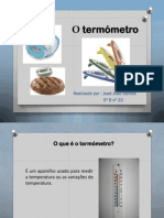 O termómetro