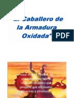Dinamica_caballero Armadura Oxidada