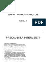 Operatiuni Montaj Motor Partea II