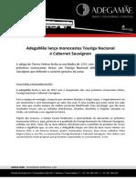 COMUNICADO DE IMPRENSA | ADEGAMÃE - TOURIGA NACIONAL E CABERNET SAUVIGNON 2011