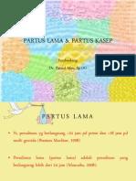 Partus Lama, Partus Kasep
