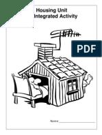 Housing Unit an Integrated Activity-Dakota