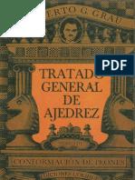 Tratado General de Ajedrez - Tomo III- Conformación de peones - Roberto G. Grau