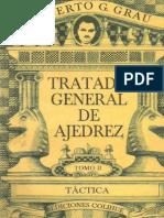Tratado General de Ajedrez - Tomo II- Táctica - Roberto G. Grau
