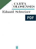 Schweizer, Eduard - La Carta a Los Colosenses