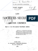 Baron Andre Daste Louis - Les Societes Secretes Leurs Crimes