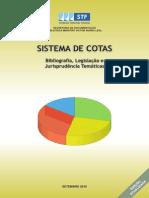 Constitucional. Ensino Superior. Sistema de Reserva de __sistema_cotas_set2010