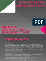Total Productive Maintenance ( Tpm )