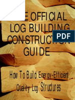 The Log Building Construction Guide