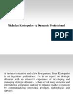 Nicholas Kostopulos- A Dynamic Professional