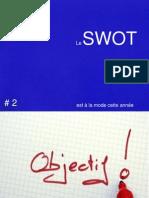 Le SWOT est à la mode cette année - Volume 2