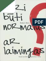 Robert.betz. .Nori.buti.Normalus.ar.Laimingas.2012.LT