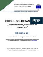 Ghidul Solicitantului Pentru Masura 421 - Versiunea 04