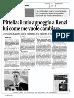 Il mio appoggio a Renzi. Lui come me vuole cambiare.