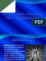Democracia, Equidad, Paz y Ciudadadana
