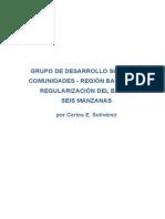 Desarrollo Social de Bariloche Barrio 6 Manzanas