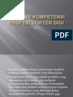 Standart Kompetensi Profesi Dokter Gigi,Has 2011