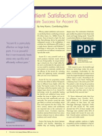 Efficacy, Patient Satisfaction and Economics Generate Success for Accent XL