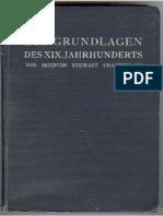 Chamberlain, Houston - Die Grundlagen des Neunzehnten Jahrhunderts - I. und II. Haelfte (10. Auflage 1912, 1258 S., Text).pdf