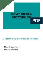 Compunerea vectorilor