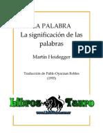 Heidegger, Martin - La Palabra