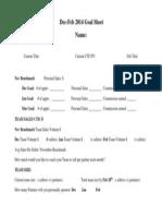 Goal Setting Sheet Dec 2013 - Feb 2013. J Hilburn Workshop, 1st Monday Series