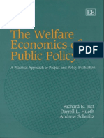 Hueth, Just, Schimtz - The Welfare Economics of Public Policy . a Practical Approach to Project and Policy Evaluation