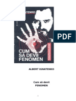 Albert Ignatenko - Cum Sa Devii Fenomen