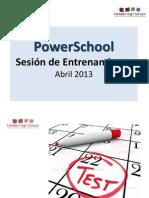 PowerShcool Workshop April 2013 (Spanish)