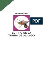 Mazetti Katarina - El Tipo de La Tumba de Al Lado