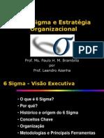 Seis Sigma e Estrategia Organizacional_20131119082950