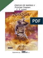 Las Cronicas de Narnia V