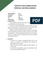 MEMORIA  DESCRIPTIVA PARA FORMALIZACIÓN DE AGUA SUPERFICIAL CON FINES AGRARIOS