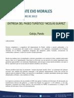 """DISCURSO DEL PRESIDENTE MORALES EN LA ENTREGA DEL PASEO TURÍSTICO """"NICOLÁS SUÁREZ""""  03-12-13"""