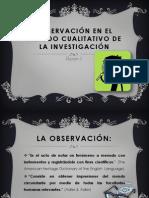 Observación dentro del método cualitativo Equipo -5 Paola