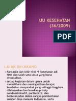 UU-Kes (No.36 Th.2009) Dan Malpraktik
