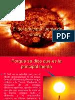 El sol principal fuente de energía