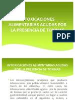 Intoxicaciones Alimentarias Agudas Por La Presencia de Toxinas Diapos
