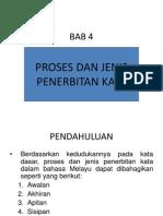 BAB 4 Proses Dan Jenis Penerbitan Kata[1] DR ISAM