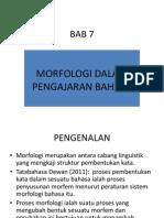 BAB 7 Morfologi Dalam Pengajaran Bahasa[1] DR ISAM