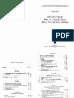 BERTI Aristotele Dalla Dialetttica Alla Filosofia Prima Cedam 1977