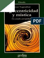 Tugendhat Ernst - Egocentricidad Y Mistica
