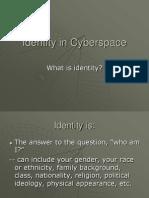 Identity in Cyberspace