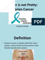Ovarian Cancer is not pretty